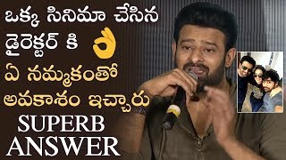 Prabhas Superb Answer To Media Question About Director Sujeeth   Saaho Press Meet   Manastars