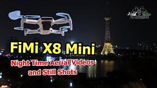 Fimi X8 Mini Aerial Filming Drone Impressive Night Shots and Videos
