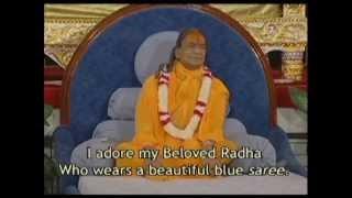 Main To Radhey Radhey Gaon - Kirtan with Jagadguru Shree Kripalu Ji Maharaj