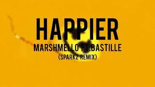 Gambar cover Marshmello - Happier ft.Bastille (Sparkz remix)