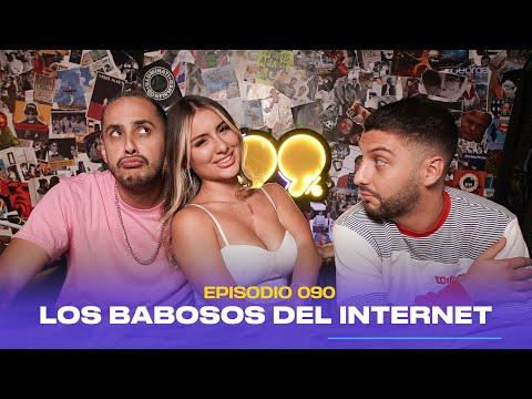 99% | Los babosos del internet (feat. Laura Leon) - Ep. 090