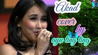 Akad Cover By Ayu Ting Ting