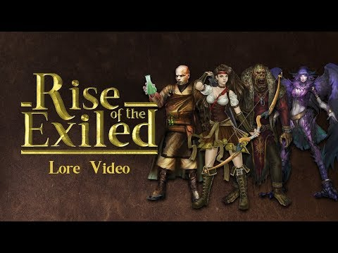 Rise of the Exiled - Lore Video