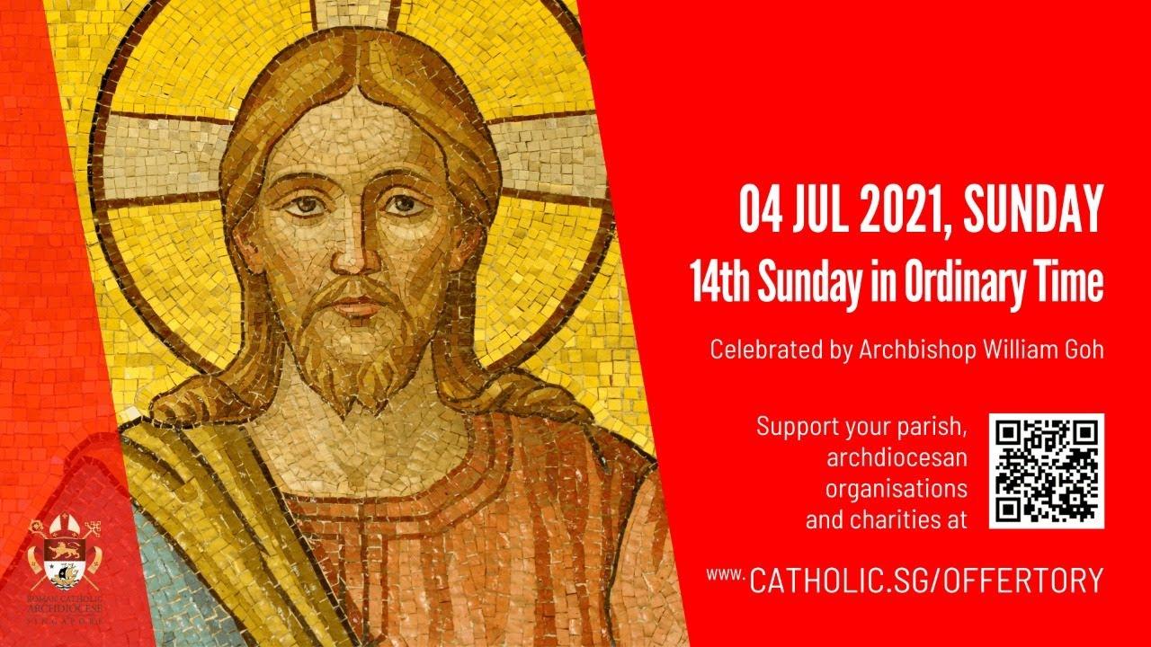 Catholic Sunday Mass Live Online 4 July 2021 -Archdiocese of Singapore