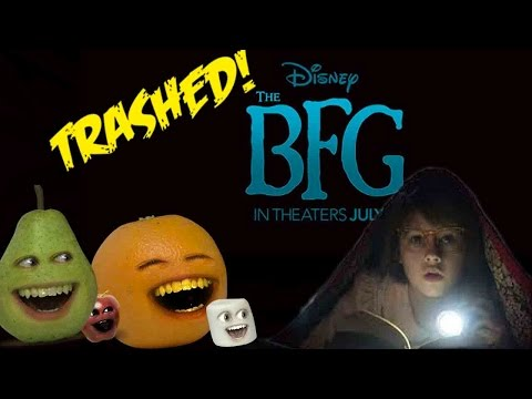 Annoying Orange - THE BFG TRAILER Trashed!!