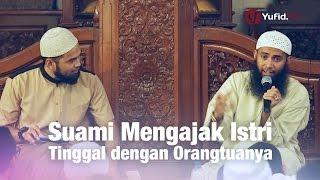 Gambar cover Konsultasi Syariah: Suami Mengajak Istri Tinggal dengan Orangtuanya - Ust Syafiq Reza Basalamah