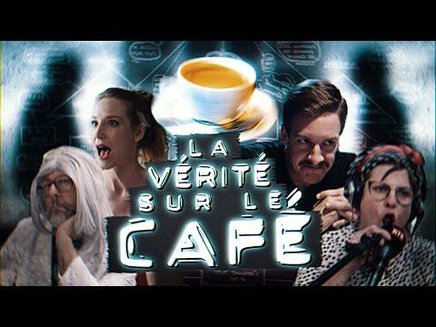 LA VÉRITÉ SUR LE CAFÉ