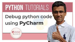 PyCharm Tutorial - Debug python code using PyCharm