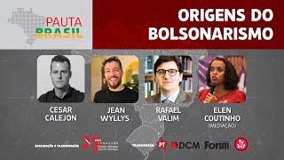 #aovivo | Origens do Bolsonarismo | Pauta Brasil