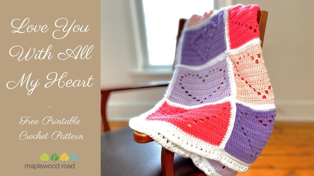 Love You With All My Heart | Free Crochet Blanket Pattern
