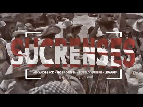 ArcanoBlack | Mc Protesta | Pueblo Ilustre | Lejanxis - Sucrenses