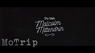 MoTrip   Malcolm Mittendrin (Lyric Video)