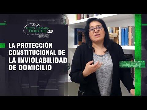 LA INVIOLABILIDAD DEL DOMICILIO: PROTECCIÓN CONSTITUCIONAL - LCD 189