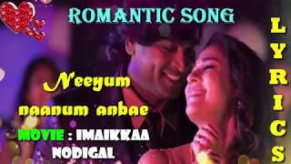 Imaikkaa Nodigal   Neeyum Naanum Anbe LYRICAL Video Song   Vijay Sethupathi, Nayanthara  