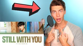 VOCAL COACH Justin Reacts to BTS Jungkook - Still With You (lyrics)