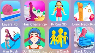 Stack Colors,Join & Clash 3D, Squid Game,Long Neck Run,Hair Rush,Layer Roll,Hair Challenge..........