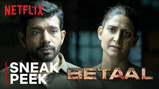 Betaal: Watch the First 7 Minutes | Viineet Singh, Aahana Kumra, Jitendra Joshi | Netflix India