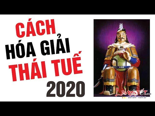 Hóa Giải Phạm Thái Tuế 2020 Xóa Bỏ Mọi Xui Xẻo Tai Họa Rước Tài Lộc Phú Quý Về – Tử vi 12 con giáp