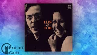 07. O Que Tinha de Ser | Elis Regina & Tom Jobim