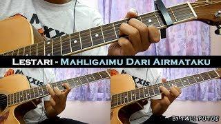 Lestari - Mahligaimu Dari Airmataku (Instrumental/Full Acoustic/Guitar Cover)