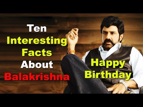 ten-interesting-facts-about-nandamuri-balakrishna