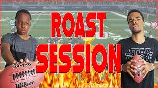 ROAST SESSION BREAKS OUT DURING GAME OF MADDEN! - Madden 08 Gameplay