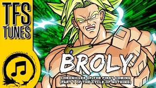 Dragonball Z Abridged MUSIC: Broly Chronicles (Extended Cut)