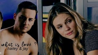 Jay & Hailey - What is love ?