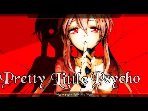 Nightcore - Pretty Little Psycho