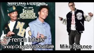 "Snoop Dogg & Wiz Khalifa- ""French Inhale"" ft. Mike Posner (Lyrics+MP3)"