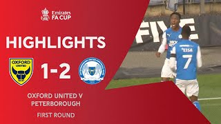 Taylor's Winner Sends The Posh Through! | Oxford United 1-2 Peterborough | Emirates FA Cup 2020-21