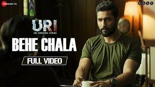Behe Chala - Full Video | URI |  Vicky Kaushal   Yami Gautam |  Yasser Desai  Shashwat Sachdev