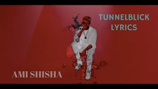TUNNELBLICK Official Video Ksfreakwhatelse | AMI LYRICS