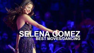 Selena Gomez BEST moves/dancing