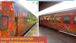 Hire King Train Ambulance Services in Silchar and Ranchi with