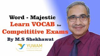 MAJESTIC | Yuwam | High Level Vocab | English | Man Singh Shekhawat | Vocab for Competitive Exams