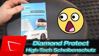 Das ist das schlimmste Produkt bisher! DiamondProtect High-Tech Scheibenschutz