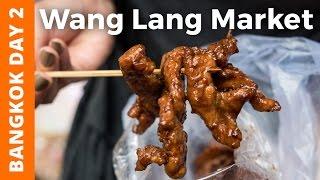 Grand Palace Bangkok & Thai Feast at Wang Lang Market (ตลาดวังหลัง) - Bangkok Day 2