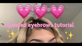 Eyebrow Tutorial ( Updated )