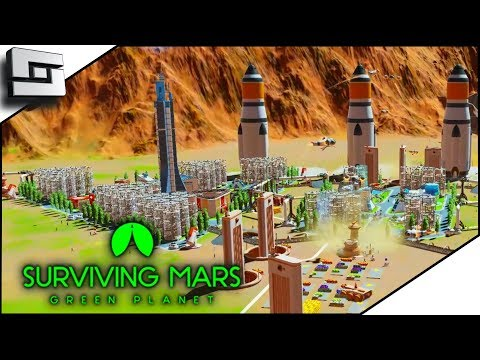 We Don't Need Domes In Surviving Mars Green Planet! DLC E12