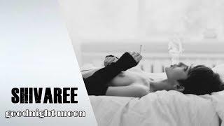 Shivaree Goodnight Moon Music