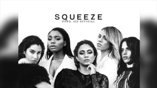 Fifth Harmony - Squeeze (INSTRUMENTAL) [Prod. Jed Official]
