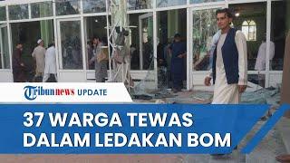 Bom Meledak di Masjid Wilayah Kandahar Afghanistan saat Salat Jumat Berlangsung, 37 Orang Tewas