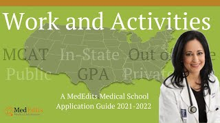 How to write the work and activities section of your AMCAS, TMDSAS, & AACOMAS application