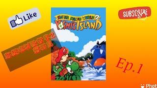 【酥皮雞髀】重返Mario系列,進入耀西島※Mario冒險記:Super Mario World 2 Yoshi's Island#1