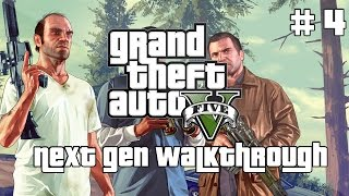 Grand Theft Auto V 5 Next Gen Walkthrough Part 4 Xbox One PS4 No Commentary Gameplay