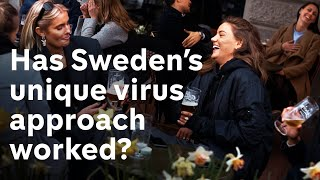 Is Sweden's controversial approach to coronavirus working?