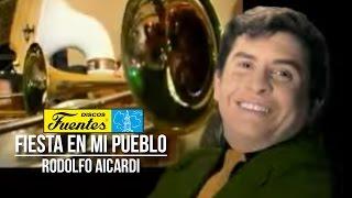 Fiesta En Mi Pueblo - Rodolfo Aicardi con Los Hispanos / Discos Fuentes