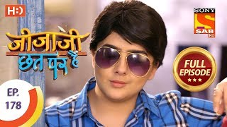 Jijaji Chhat Per Hai - Ep 178 - Full Episode - 13th September, 2018