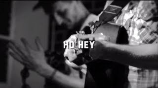 The Lumineers   Ho Hey (Live Do317 Lounge Session)